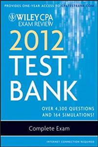 eBook Wiley CPA Exam Review 2012 Test Bank 1 Year Access, Complete Exam download