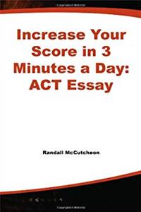 eBook Increase Your Score in 3 Minutes a Day: ACT Essay download