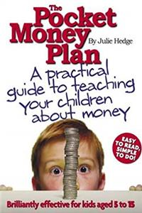 eBook The Pocket Money Plan: A Practical Guide to Helping Your Children Understand Money download