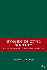 eBook Women in Civil Society: The State, Islamism, and Networks in the UAE download