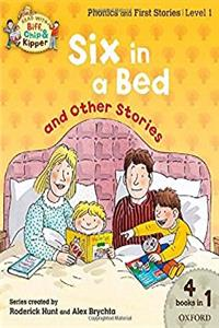 eBook Oxford Reading Tree Read With Biff, Chip, and Kipper: Level 1 Phonics & First Stories: Six in a Bed and Other Stories download