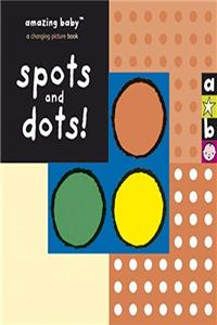 eBook Spots and Dots! (Amazing Baby) download