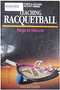 eBook Teaching Racquetball: Steps to Success (Steps to Success Activity) download