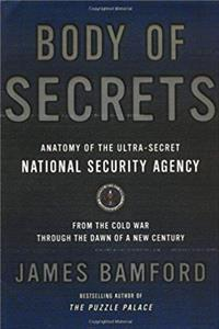 eBook Body of Secrets: Anatomy of the Ultra-Secret National Security Agency download