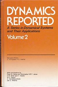 eBook Dynamics Reported: A Series in Dynamical Systems and Their Applications, Vol. 2 download