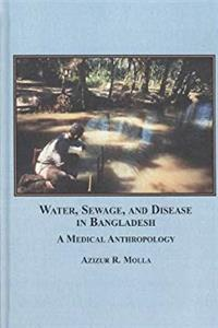 eBook Water, Sewage, and Disease in Bangladesh: A Medical Anthropology download
