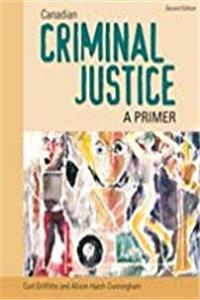 eBook CANADIAN CRIMINAL JUSTICE: A PRIMER : Second Edition download
