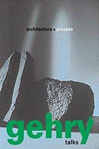 eBook Gehry Talks: Architecture and Process (Universe Architecture Series) download