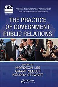 eBook The Practice of Government Public Relations (ASPA Series in Public Administration and Public Policy) download