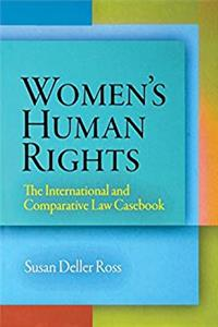 eBook Women's Human Rights: The International and Comparative Law Casebook (Pennsylvania Studies in Human Rights) download