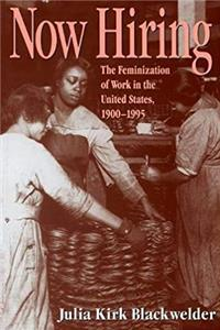 eBook Now Hiring: The Feminization of Work in the United States, 1900-1995 download