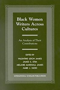 eBook Black Women Writers Across Cultures: An Analysis of Their Contributions download