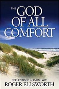 eBook The God of All Comfort: Reflections in Isaiah download