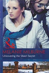 eBook Uncovering the Silveri Secret (Mills and Boon Modern) download