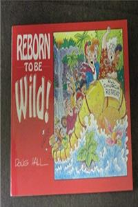 eBook Reborn to Be Wild download