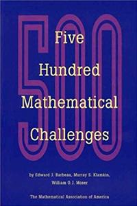 eBook Five Hundred Mathematical Challenges (Spectrum) download