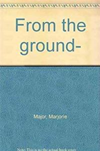 eBook From the ground--: The story of planting in Nova Scotia download