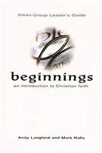 eBook Beginnings: An Introduction to Christian Faith Small-Group Leader's Guide download