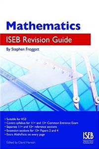 eBook Mathematics ISEB Revision Guide: A Common Entrance Revision Guide 11-13 (ISEB Revision Guides) download