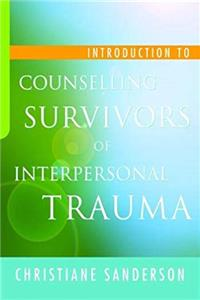 eBook Introduction to Counselling Survivors of Interpersonal Trauma download