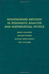 eBook Nonstandard methods in stochastic analysis and mathematical physics, Volume 122 (Pure and Applied Mathematics) download