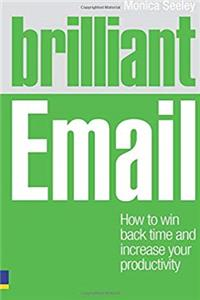 eBook Brilliant Email: How to Win Back Time and Increase Your Productivity download