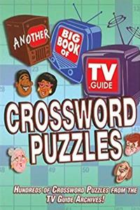 eBook Another Big Book of TV Guide Crossword Puzzles: Hundreds of Crossword Puzzles From the TV Guide Archives! download