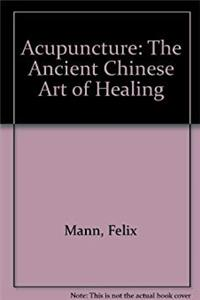eBook Acupuncture: The Ancient Chinese Art of Healing download