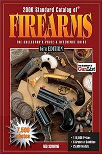 eBook 2006 Standard Catalog Of Firearms: The Collector's Price & Reference Guide 16th Edition download