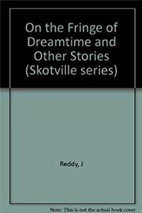 eBook On the fringe of dreamtime and other stories (Skotaville series) download