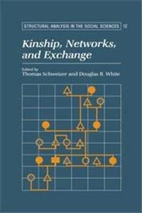 eBook Kinship, Networks, and Exchange (Structural Analysis in the Social Sciences) download