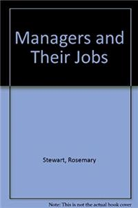eBook Managers and Their Jobs: A Study of the Similarities and Differences in the Ways Managers Spend Their Time download