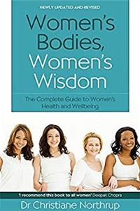 eBook Women's Bodies, Women's Wisdom: The Complete Guide to Women's Health and Wellbeing download
