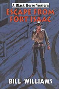 eBook Escape from Fort Isaac (Black Horse Western) download