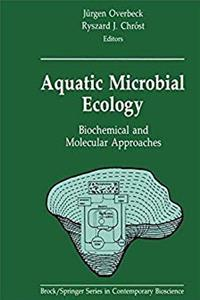 eBook Aquatic Microbial Ecology: Biochemical and Molecular Approaches (Brock   Springer Series in Contemporary Bioscience) download