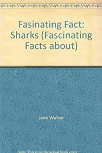 eBook Fasinating Fact: Sharks (Fascinating Facts About) download