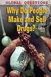 eBook Why Do People Make and Sell Drugs? download