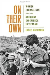 eBook On Their Own: Women Journalists and the American Experience in Vietnam download
