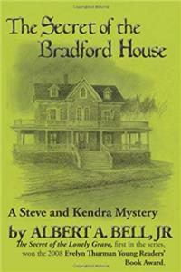 eBook Secret of the Bradford House (A Steve and Kendra Mystery) download