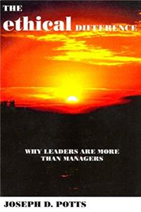 eBook The Ethical Difference: Why Leaders Are More Than Managers download