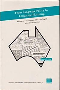 eBook From Language Policy to Language Planning: An Overview of Languages Other Than English in Australian Education download