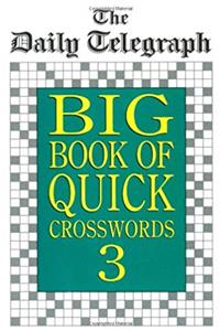 eBook The Daily Telegraph Big Book of Quick Crosswords 3 download