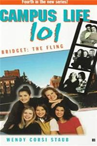 eBook College Life 101: Bridget: The Fling (Campus Life 101) download
