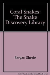 eBook Coral Snakes: The Snake Discovery Library download