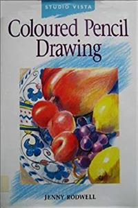 eBook Coloured Pencil Drawing (Studio Vista Beginner's Guides) download