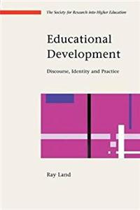 eBook Educational Development: Discourse, Identity and Practice (Society for Research Into Higher Education) download