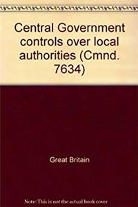 eBook Central Government controls over local authorities (Cmnd. 7634) download