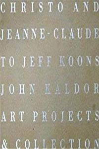 eBook [From] Christo and Jeanne-Claude to Jeff Koons: John Kaldor Art Projects & Collection download