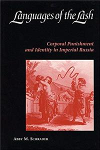eBook Languages of the Lash: Corporal Punishment and Identity in Imperial Russia download