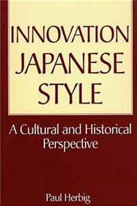 eBook Innovation Japanese Style: A Cultural and Historical Perspective download